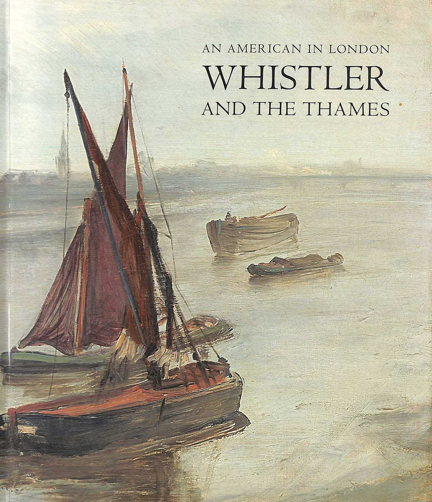 Image for An American In London Whistler And The Thames