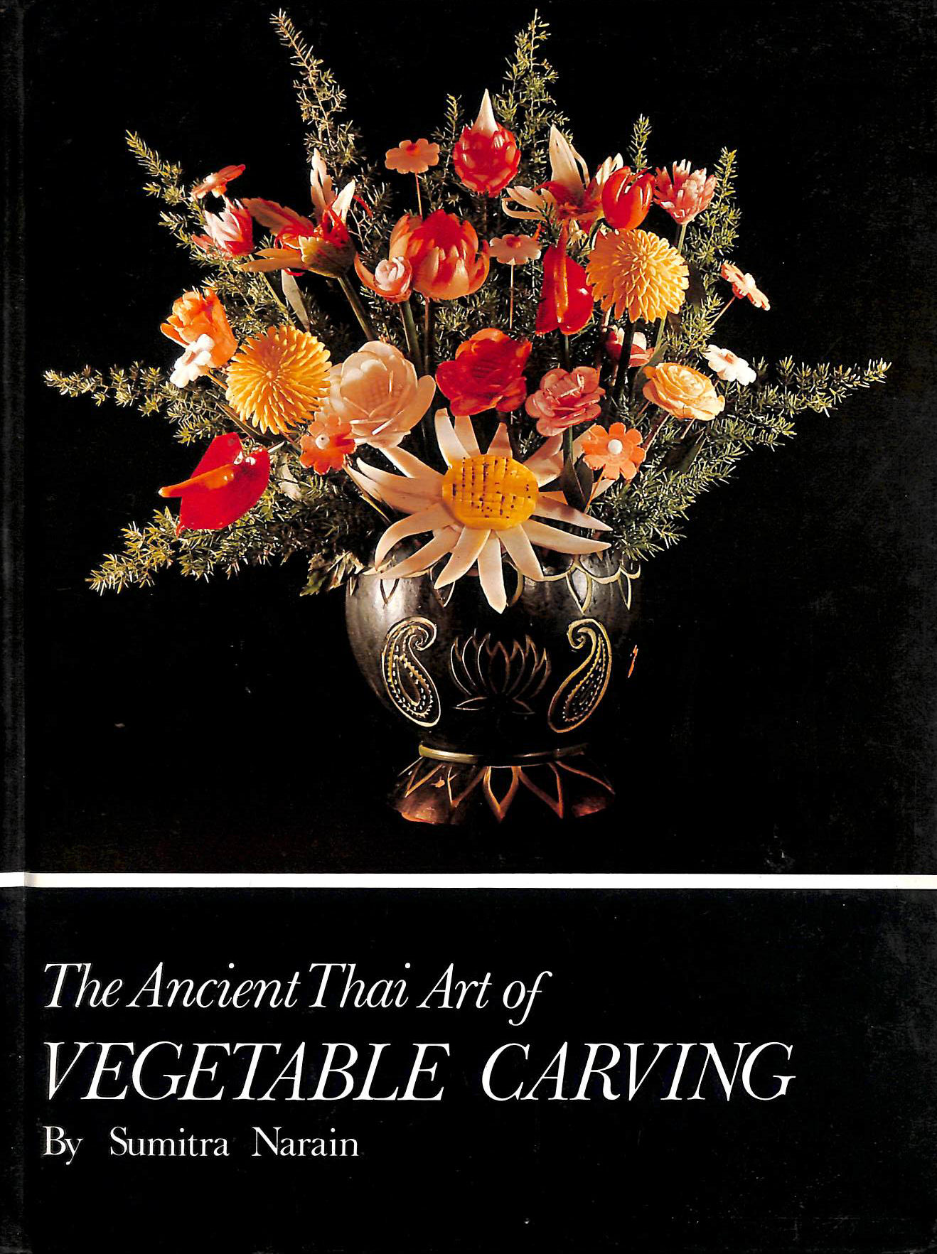 Image for Vegetable carving: The ancient Thai art