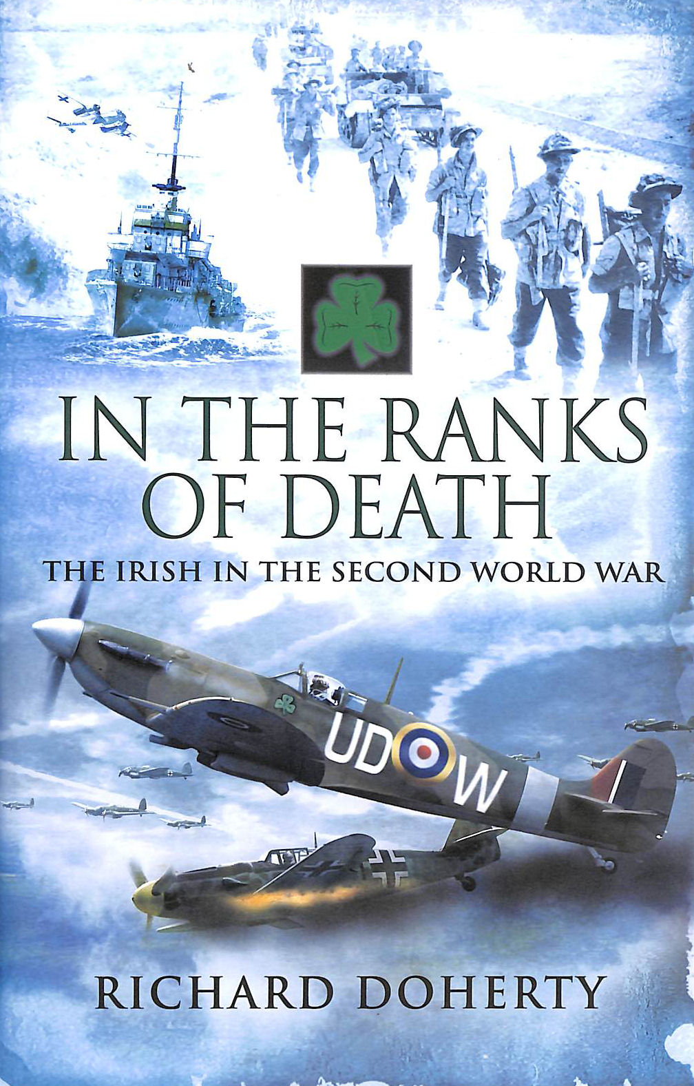 Image for In the Ranks of Death: The Irish in the Second World War
