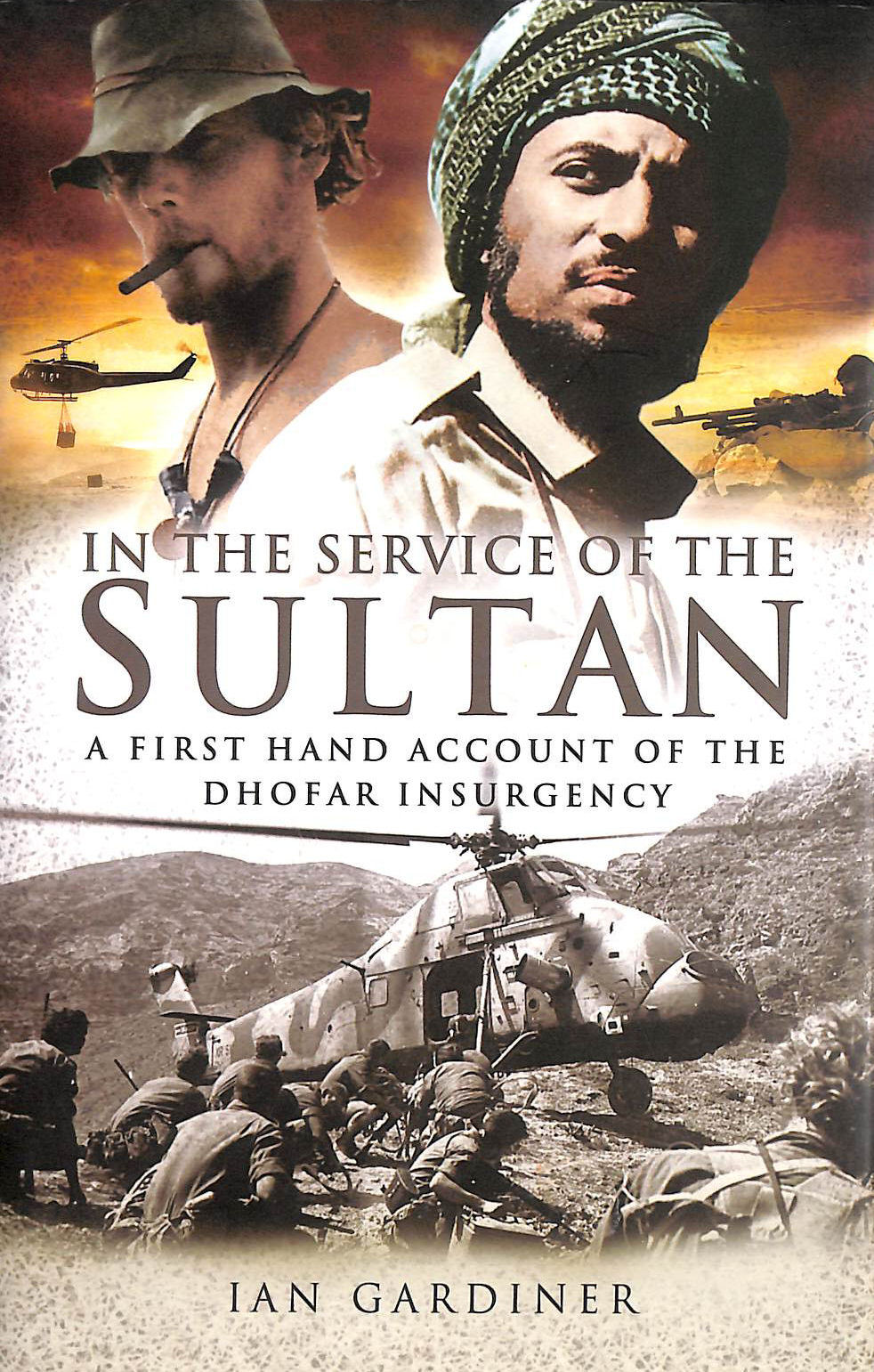 Image for In the Service of the Sultan: A First-Hand Account of the Dhofar Insurgency