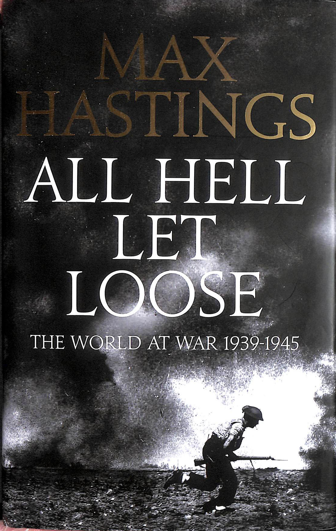 Image for All Hell Let Loose: The World at War 1939-1945