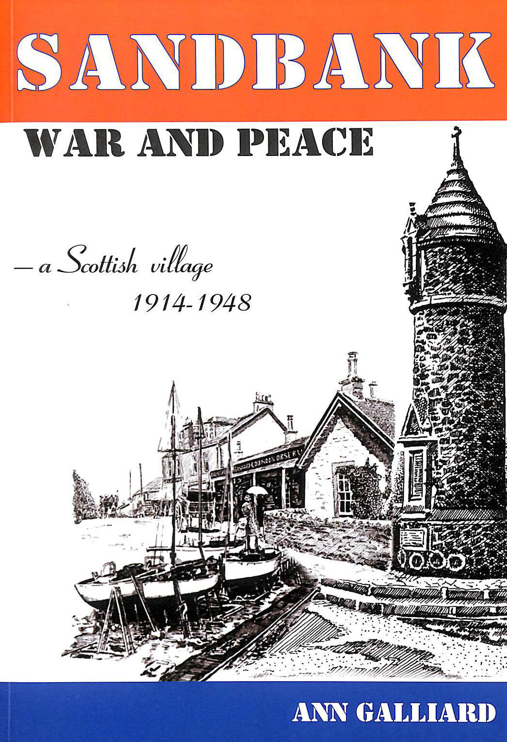 Image for Sandbank - War and Peace: A Scottish Village 1914-1948