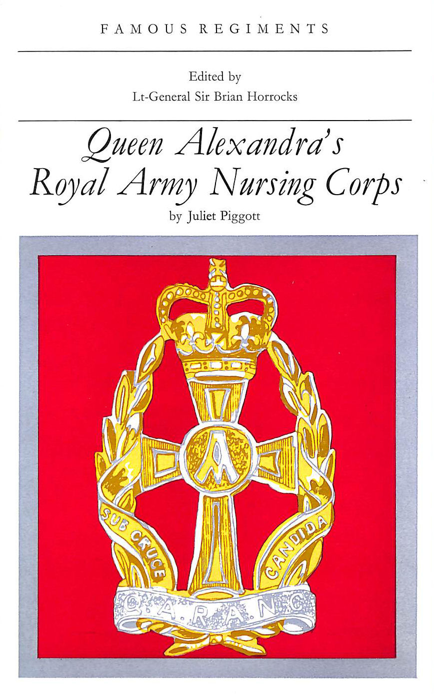 Image for Queen Alexandra's Royal Army Nursing Corps (Famous Regiments S.)