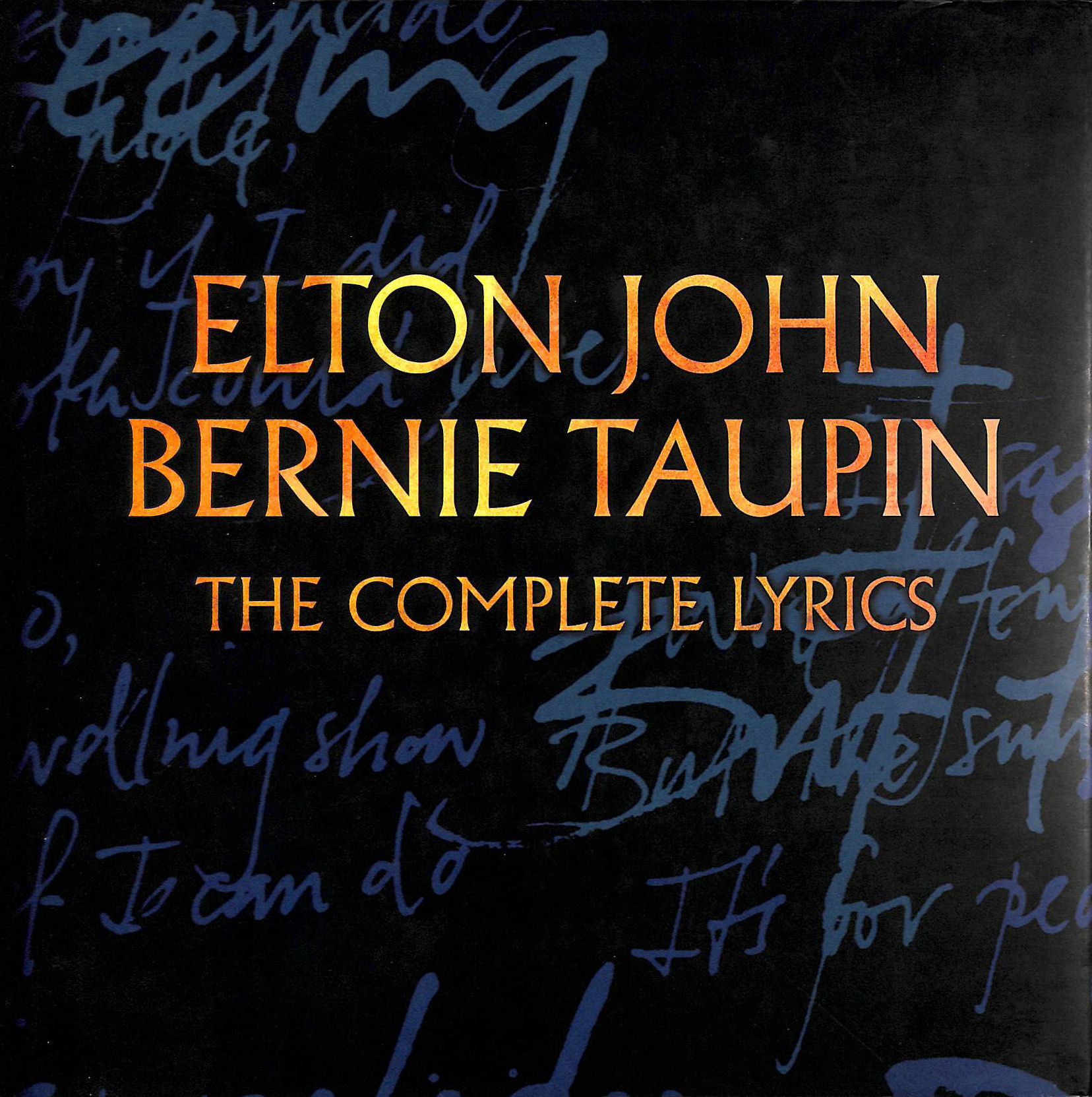Image for Elton John, Bernie Taupin, The Complete Lyrics