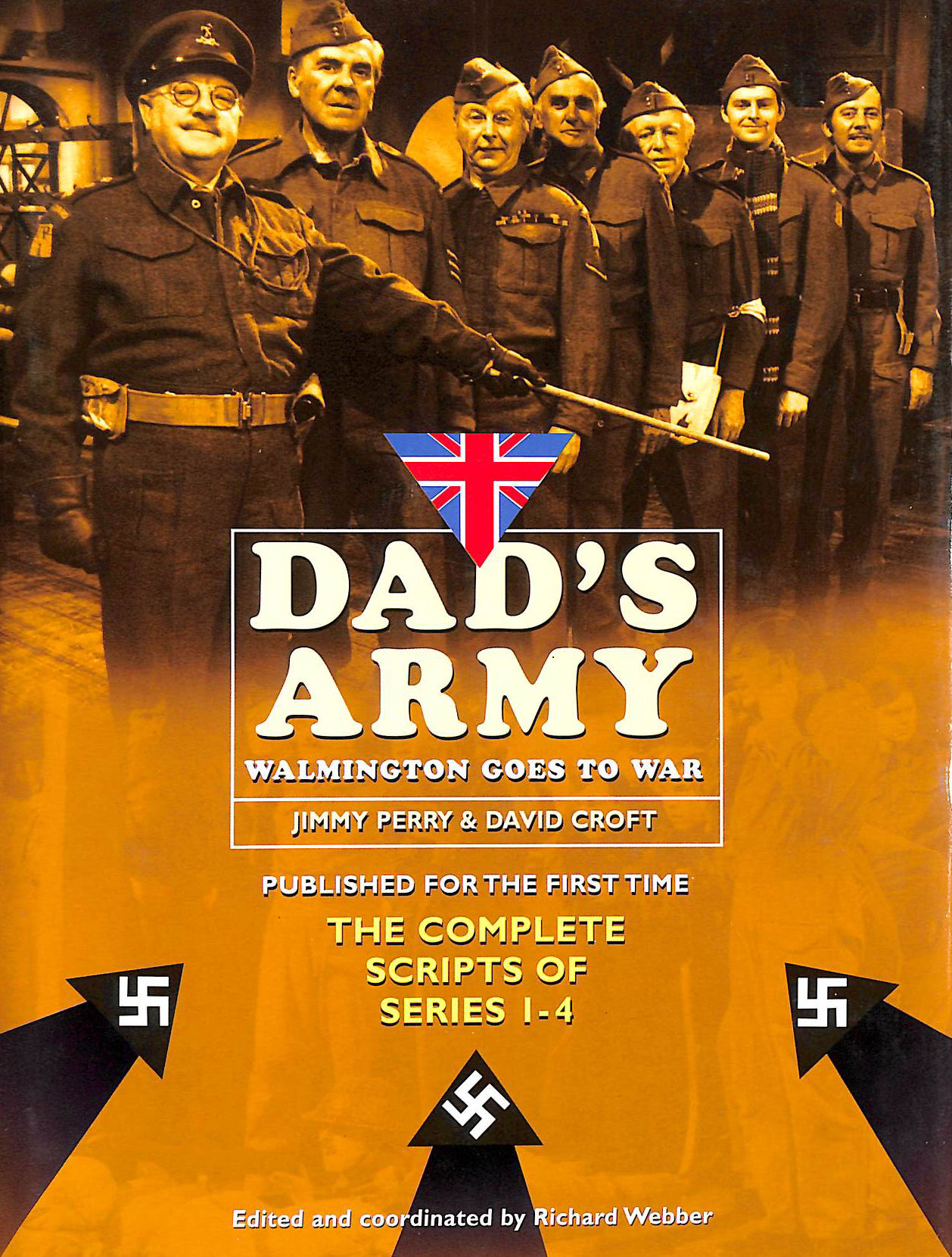 Image for Dad's Army: Walmington Goes to War: The Complete Scripts of Series 1-4:: Walmington Goes to War - The Complete Scripts for Series 1-4