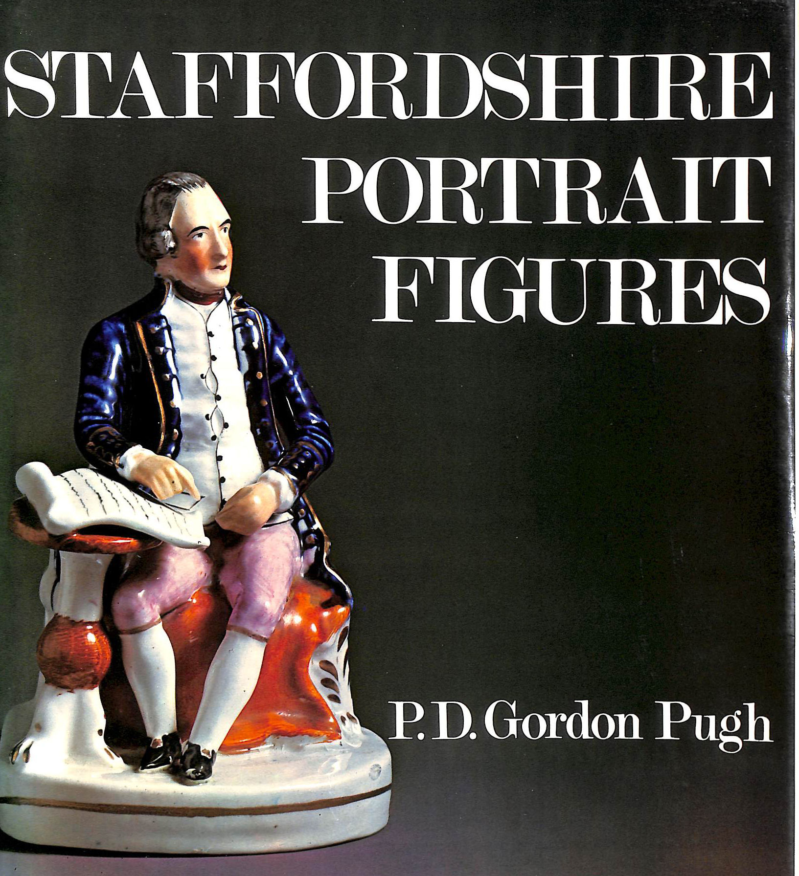Image for Staffordshire Portrait Figures and Allied subjects of the Victorian Era