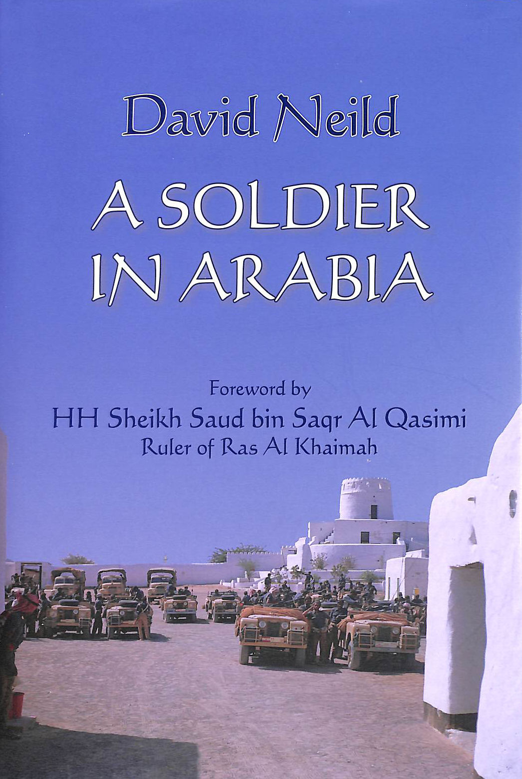 Image for A Soldier in Arabia