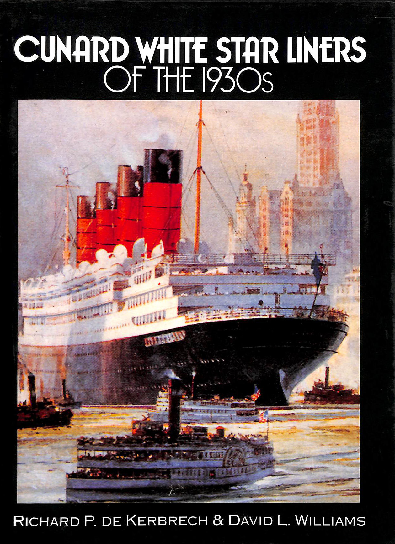 Image for Cunard White Star Liners of the 1930s