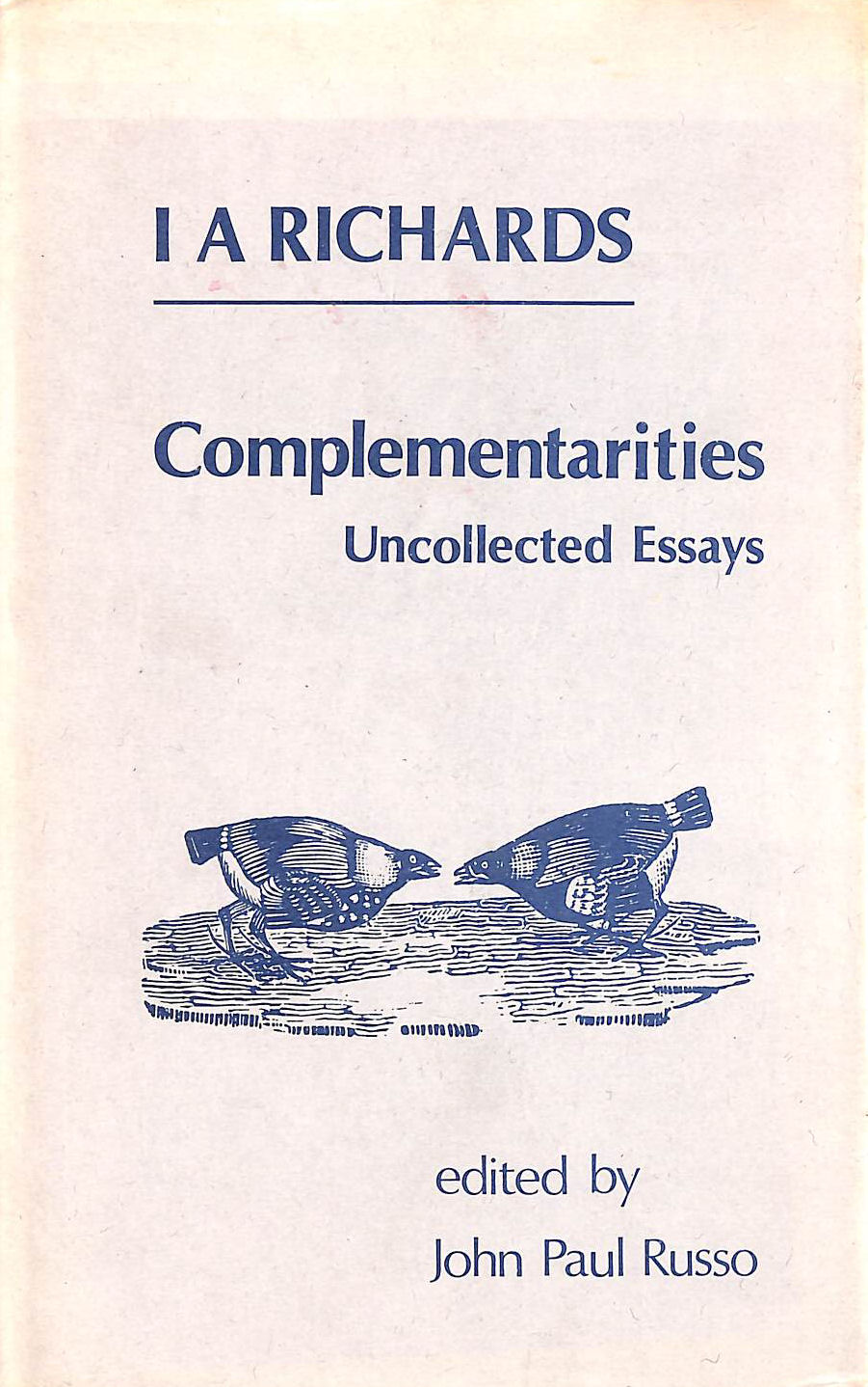 Image for Complementarities: Uncollected Essays