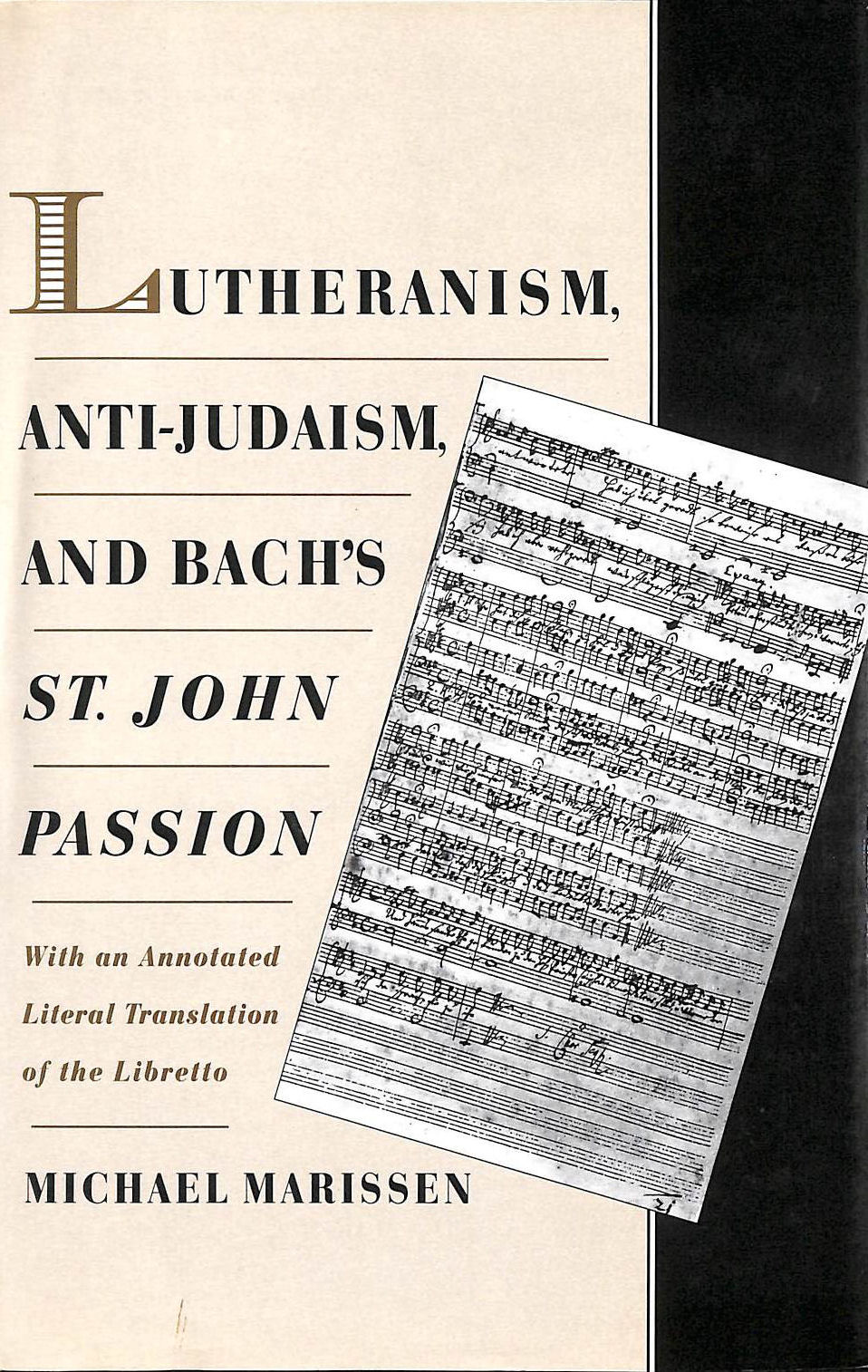 Image for Lutheranism, Anti-Judaism, and Bach's St. John Passion: With an Annotated Literal Translation of the Libretto