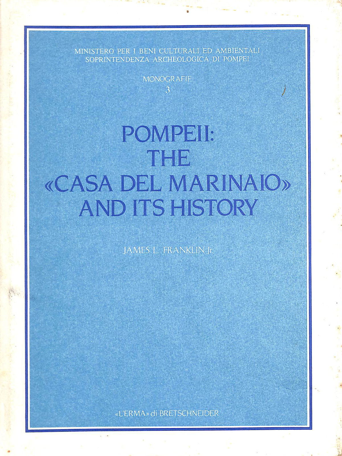 Image for Pompeii: The Casa Del Marinaio and Its History