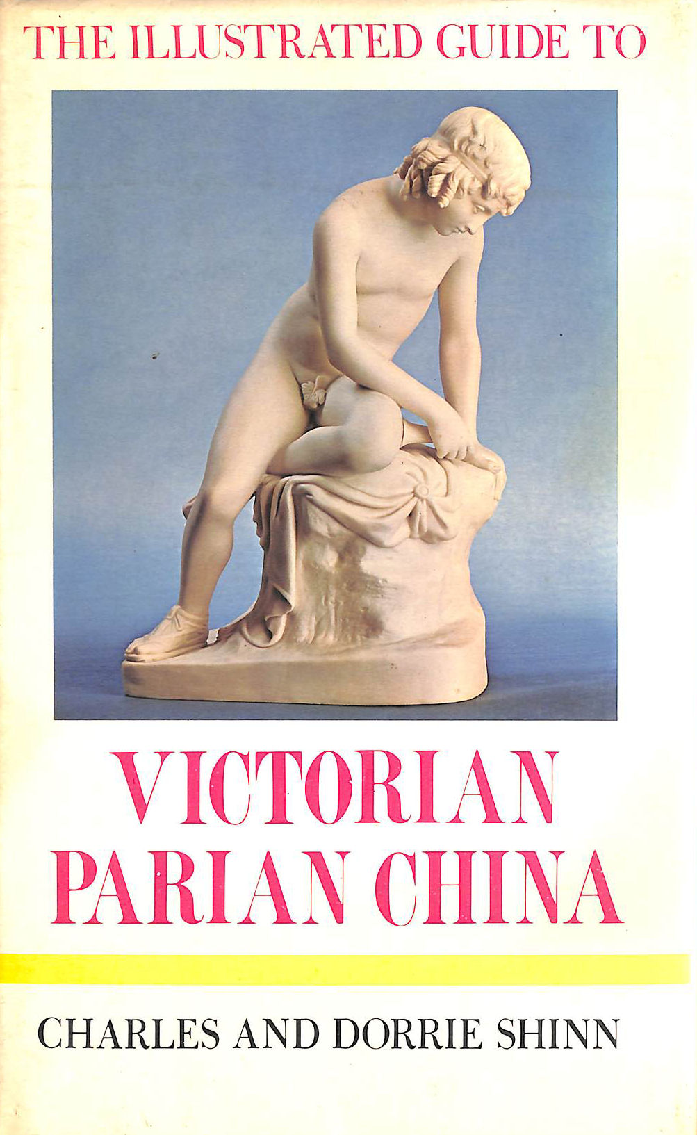 Image for Victorian Parian China (Illustrated Guides to Pottery & Porcelain)
