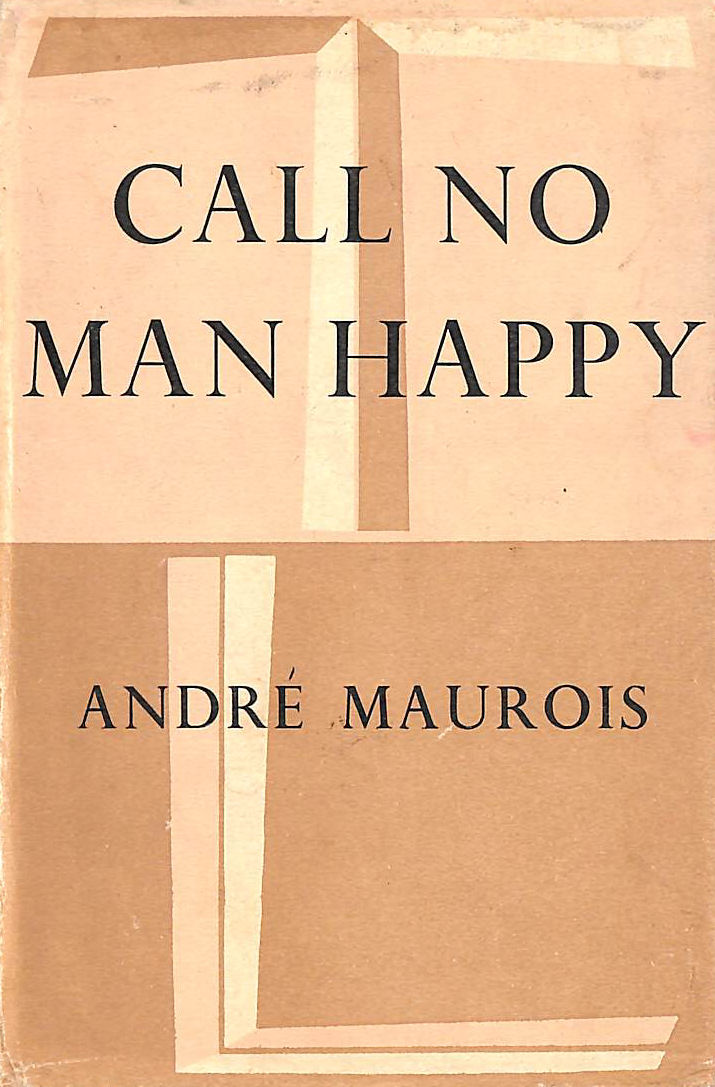 Image for Call no man happy (Travellers' library series;no.223)