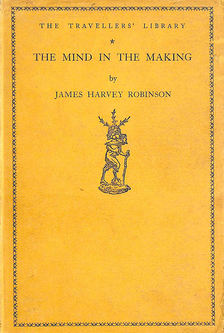Image for The Mind In The Making Intr. H.G. Wells
