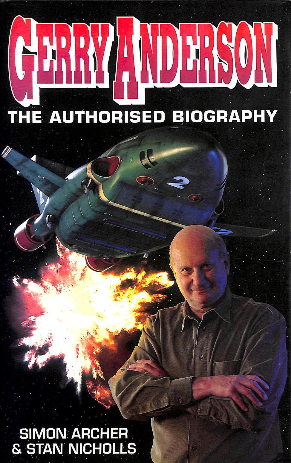 Image for Gerry Anderson: The Authorised Biography