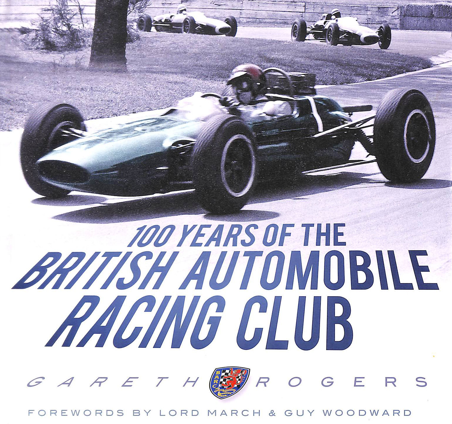 Image for 100 Years of the British Automobile Racing Club