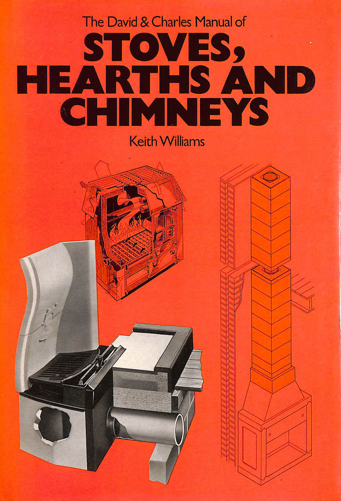 Image for The David & Charles Manual of Stoves, Hearths and Chimneys