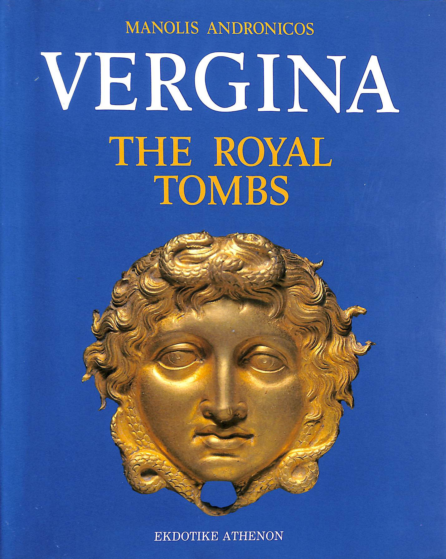 Image for Vergina: The Royal Tombs and the Ancient City