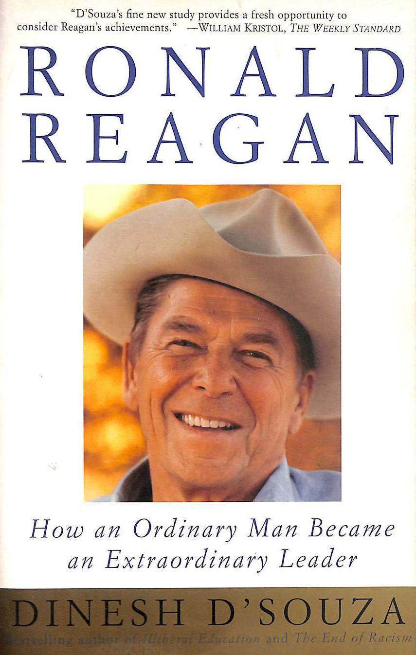 Image for Ronald Reagan: How an Ordinary Man Became an Extraordinary Leader