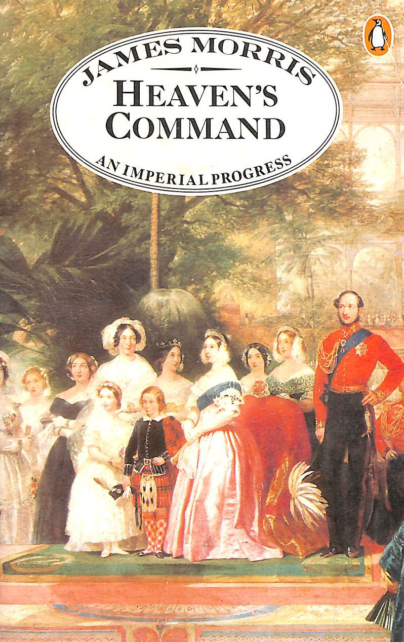 Image for Heaven's Command: An Imperial Progress (Pax Britannica trilogy)