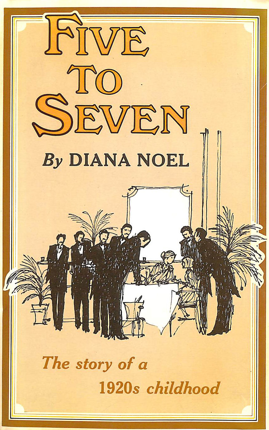 Image for Five to Seven: The Story of a 1920's Childhood