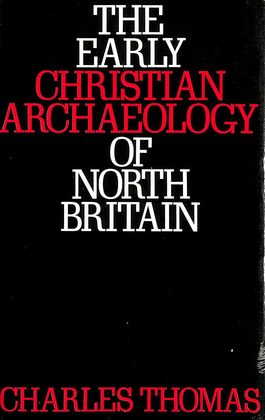 Image for Early Christian Archaeology of North Britain