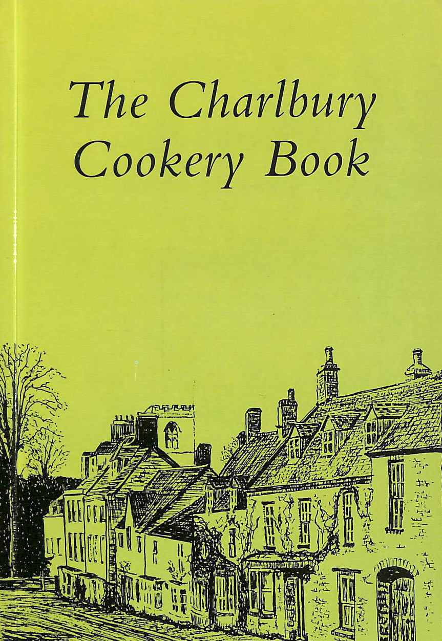 Image for The Charlbury Cookery Book