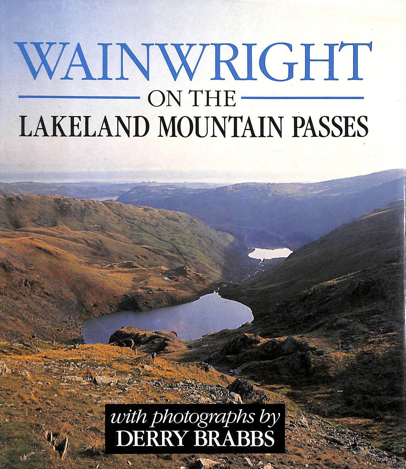 Image for Wainwright On The Lakeland MOuntain Passes by Derry Brabbs