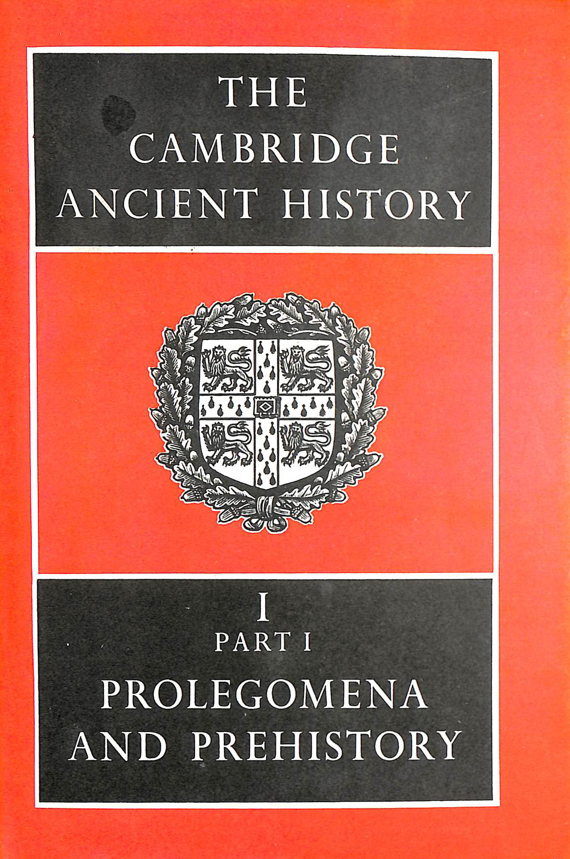 Image for The Cambridge Ancient History Volume 1, Part 1: Prolegomena and Prehistory