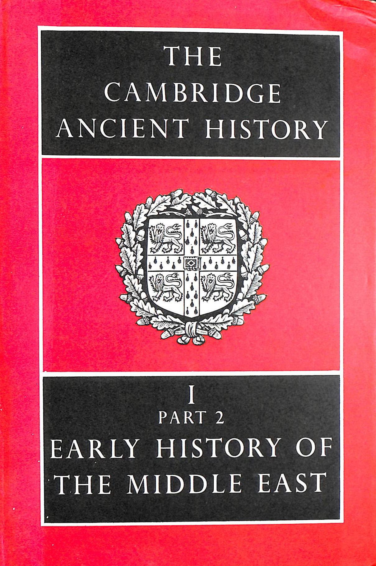 Image for The Cambridge Ancient History Volume 1, Part 2: Early History of the Middle East