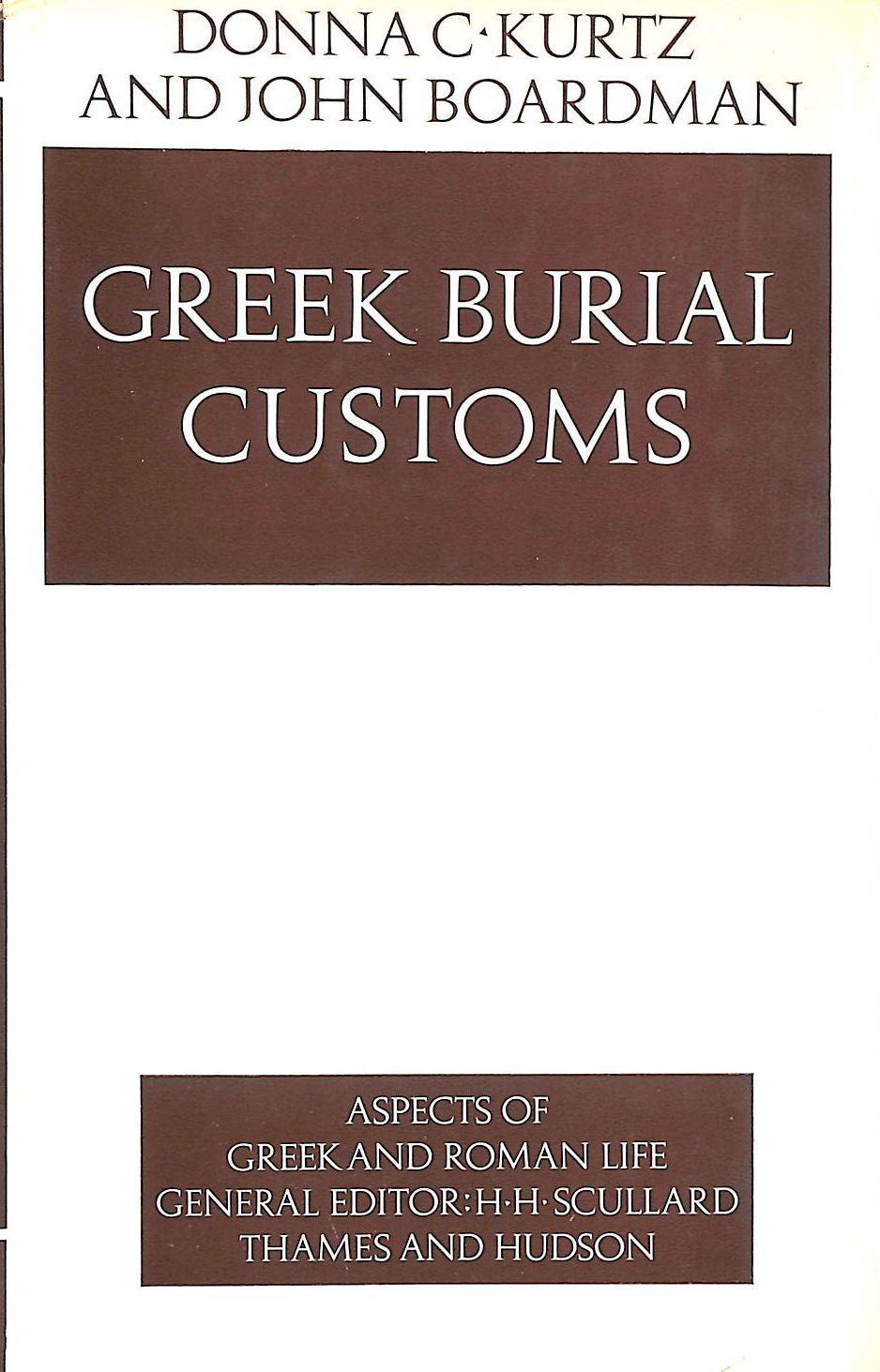 Image for Greek Burial Customs (Aspects of Greek and Roman Life)