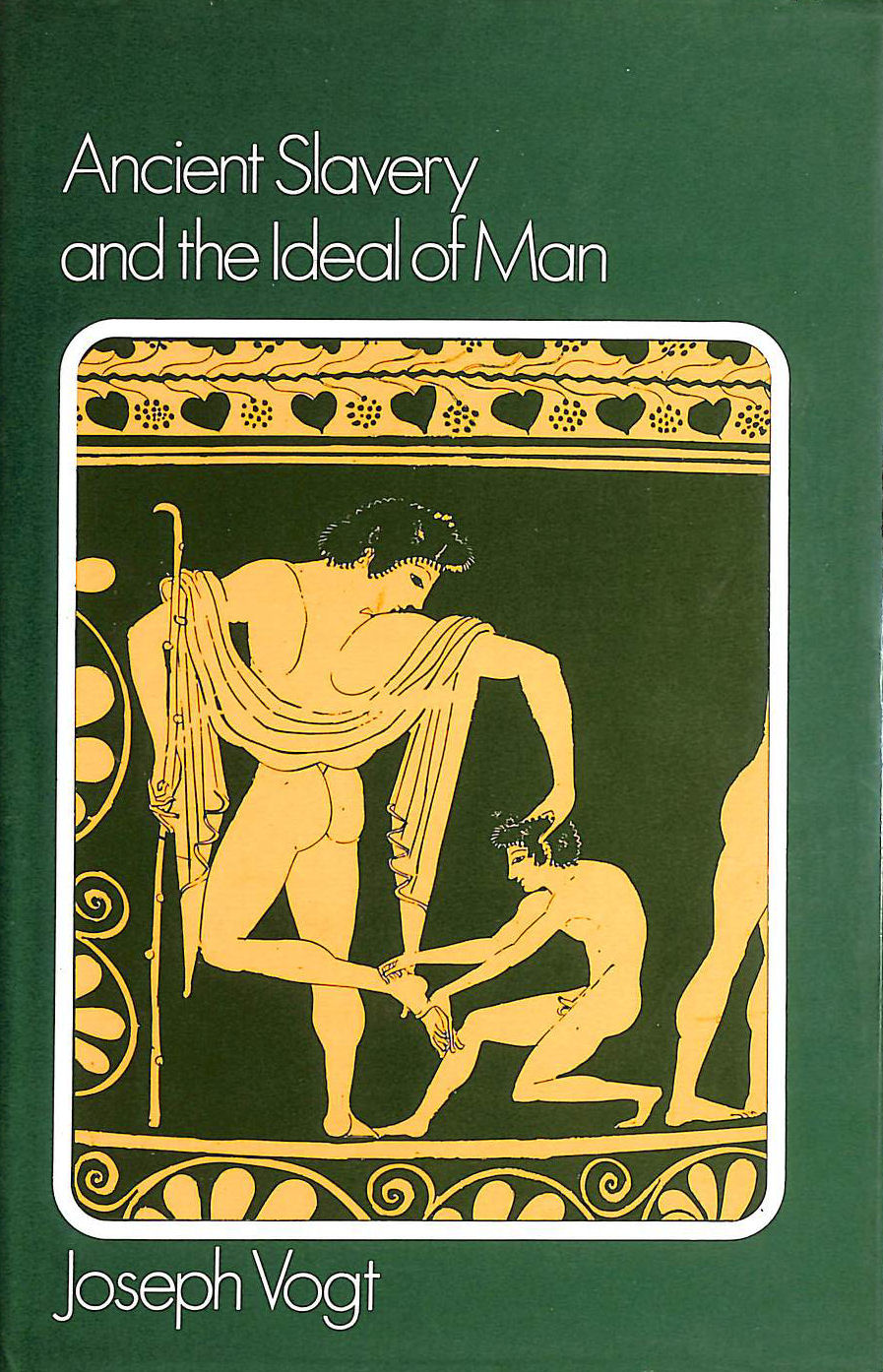 Image for Ancient Slavery and the Ideal of Man (Blackwell's classical studies)