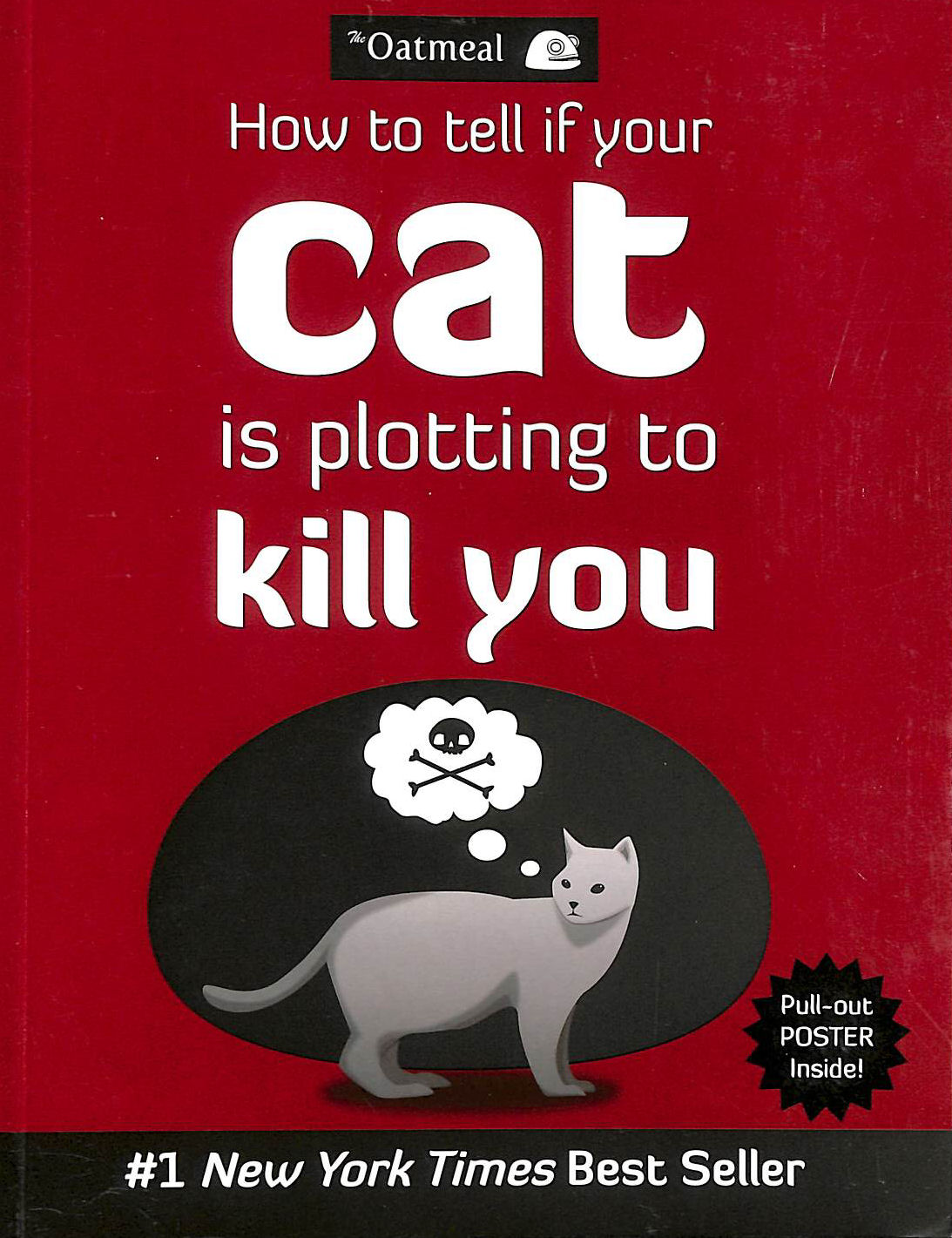 Image for How to Tell If Your Cat Is Plotting to Kill You (Volume 2) (The Oatmeal)