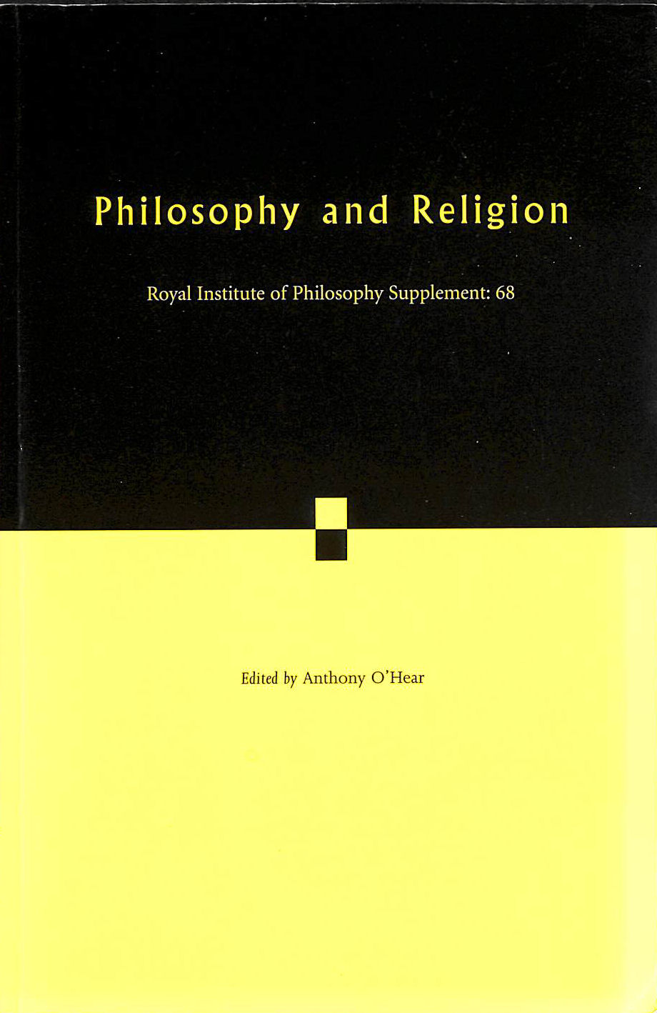 Image for Philosophy and Religion: 68 (Royal Institute of Philosophy Supplements)