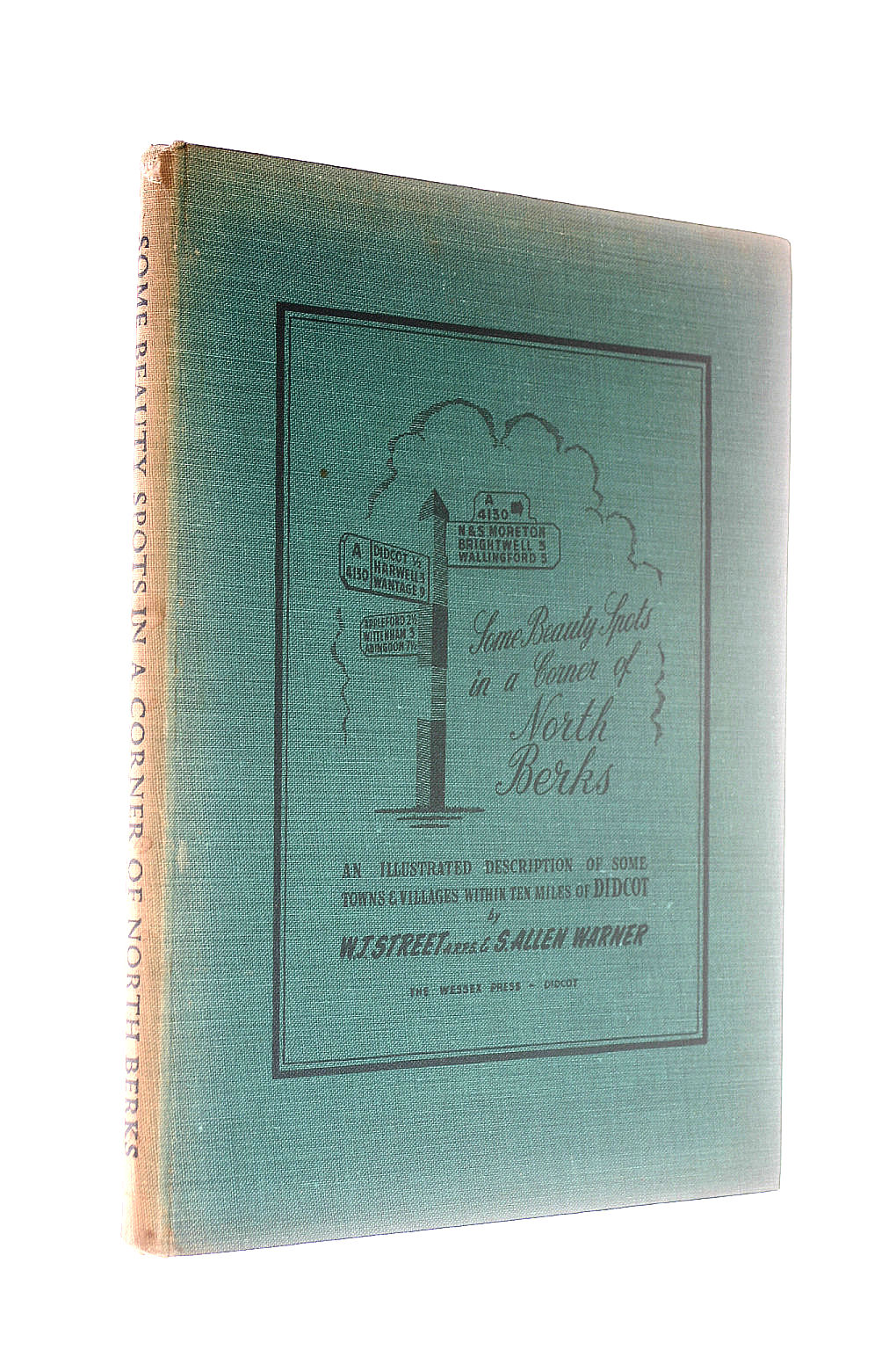 Image for Some beauty spots in a corner of North Berks: An illustrated description of some towns & villages within ten miles of Didcot; with commentaries on the ... visiblefrom points on the neighbouring Downs