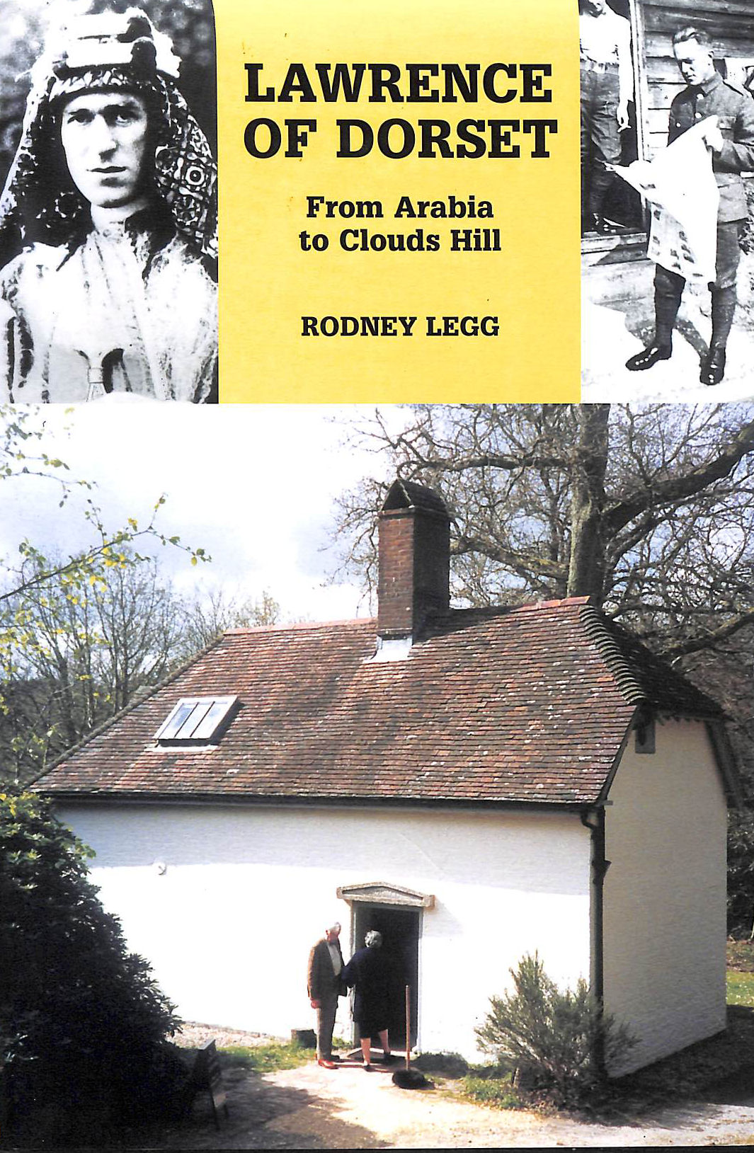 Image for Lawrence of Dorset: From Arabia to Clouds Hill