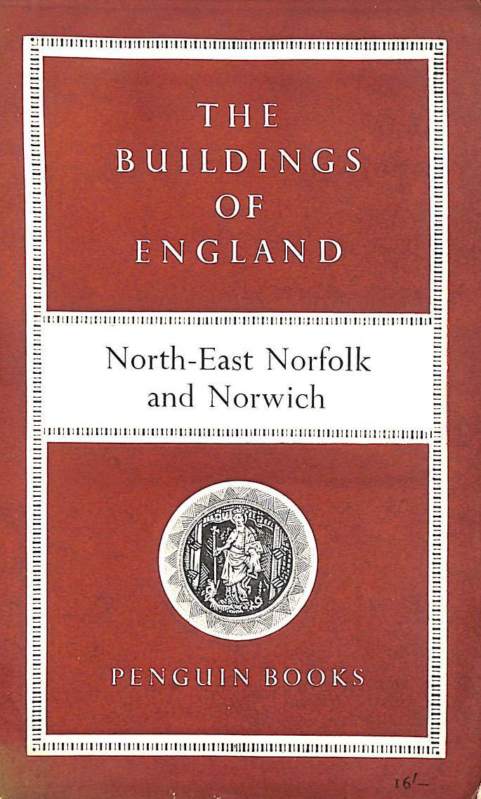 Image for The Buildings of England - North-East Norfolk and Norwich