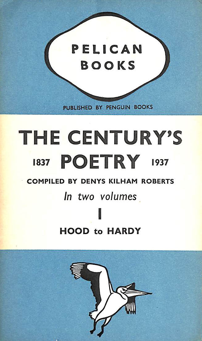 Image for The Century's Poetry 1837-1937 Volume 1hood to Hardy