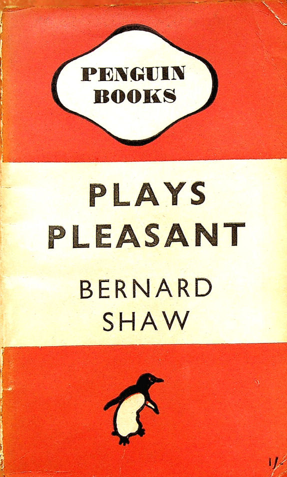 Image for Plays Pleasant: Arms and The Man; Candida; The Man of Destiny; You Never Can Tell (Penguin Plays)
