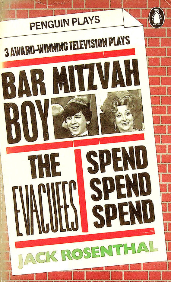 """Image for Three Award-Winning Television Plays: Bar Mitzvah Boy; the Evacuees;  Spend, Spend, Spend: """"Bar Mitzvah Boy"""", """"The Evacuees"""" and """"Spend, Spend, Spend"""" (Penguin Plays & Screenplays)"""