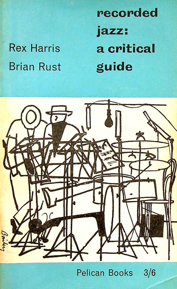 Image for Recorded jazz: A critical guide (Pelican books)