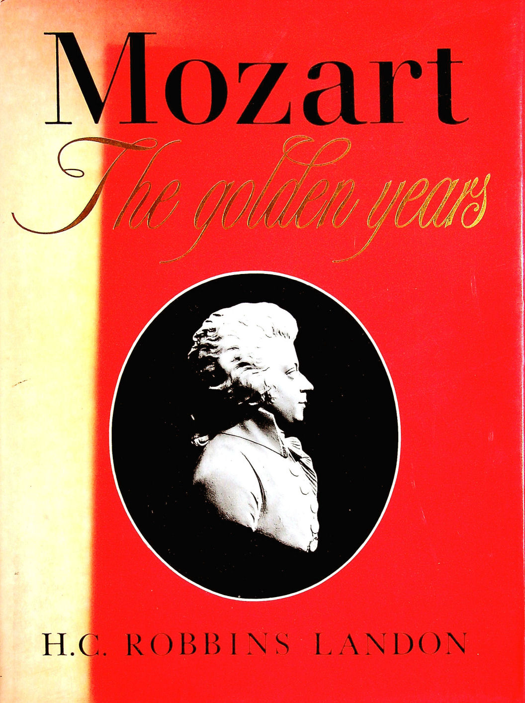 Image for Mozart: The Golden Years, 1781-91
