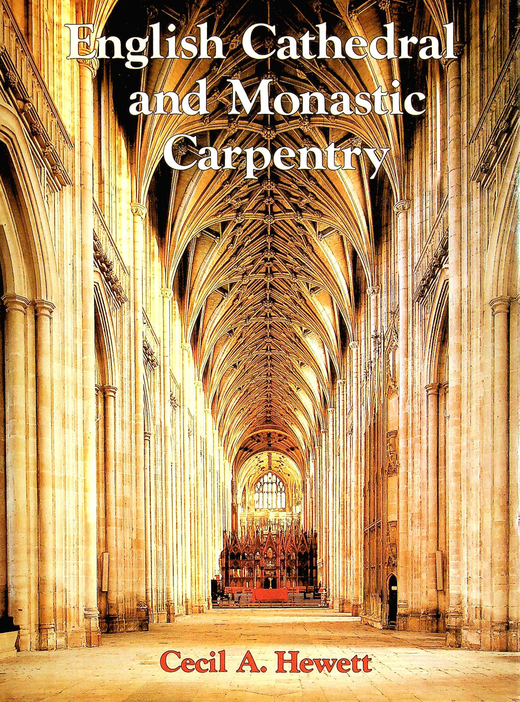 Image for English Cathedral and Monastic Carpentry