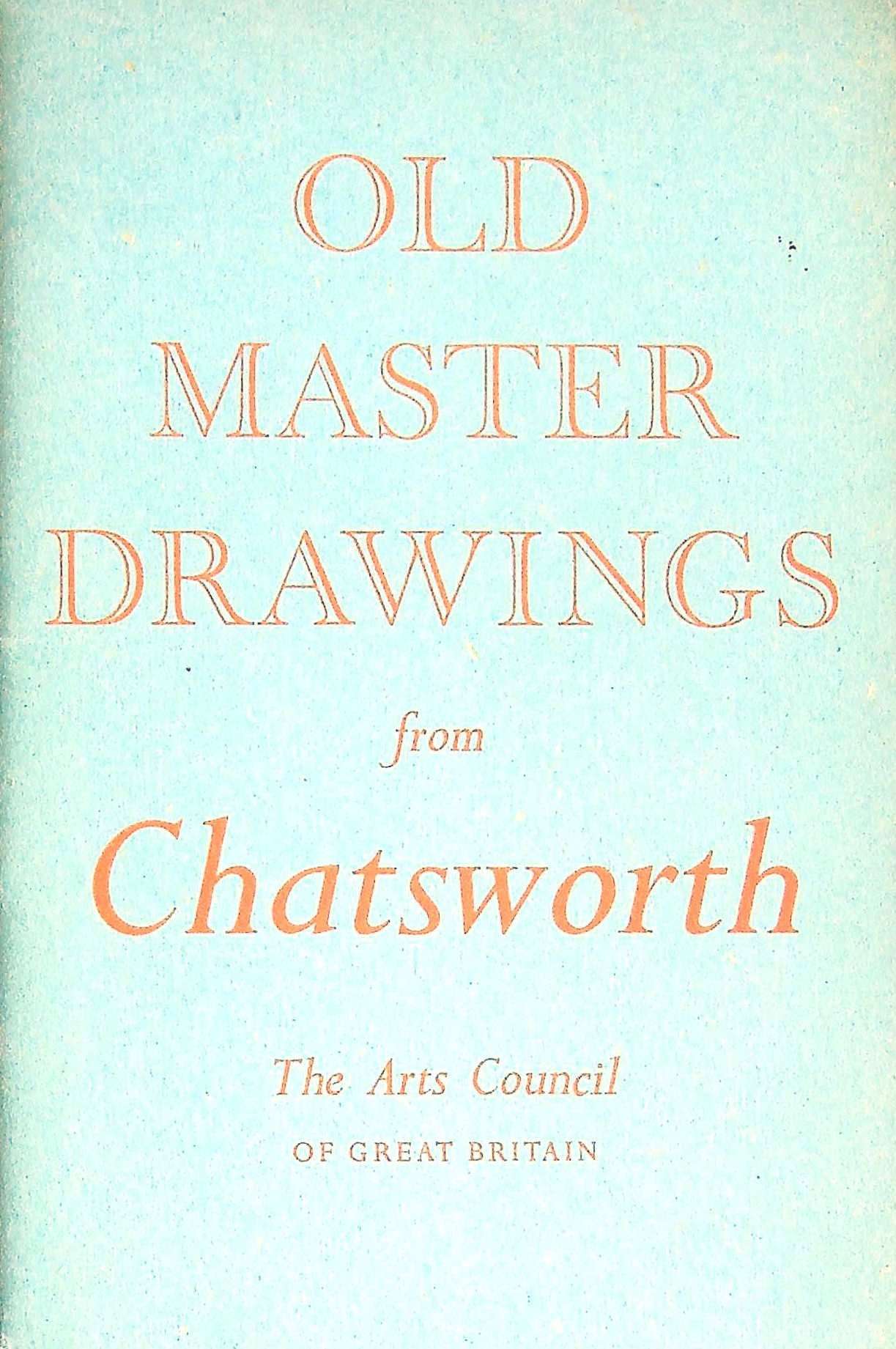 Image for Old Master Drawings from Chatsworth. An exhibition catalogue