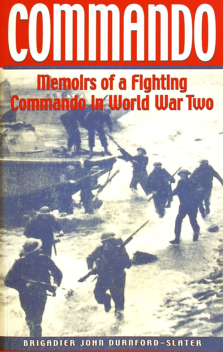 Image for Commando: Memoirs of a Fighting Commando in World War Two (Greenhill Military Paperback)