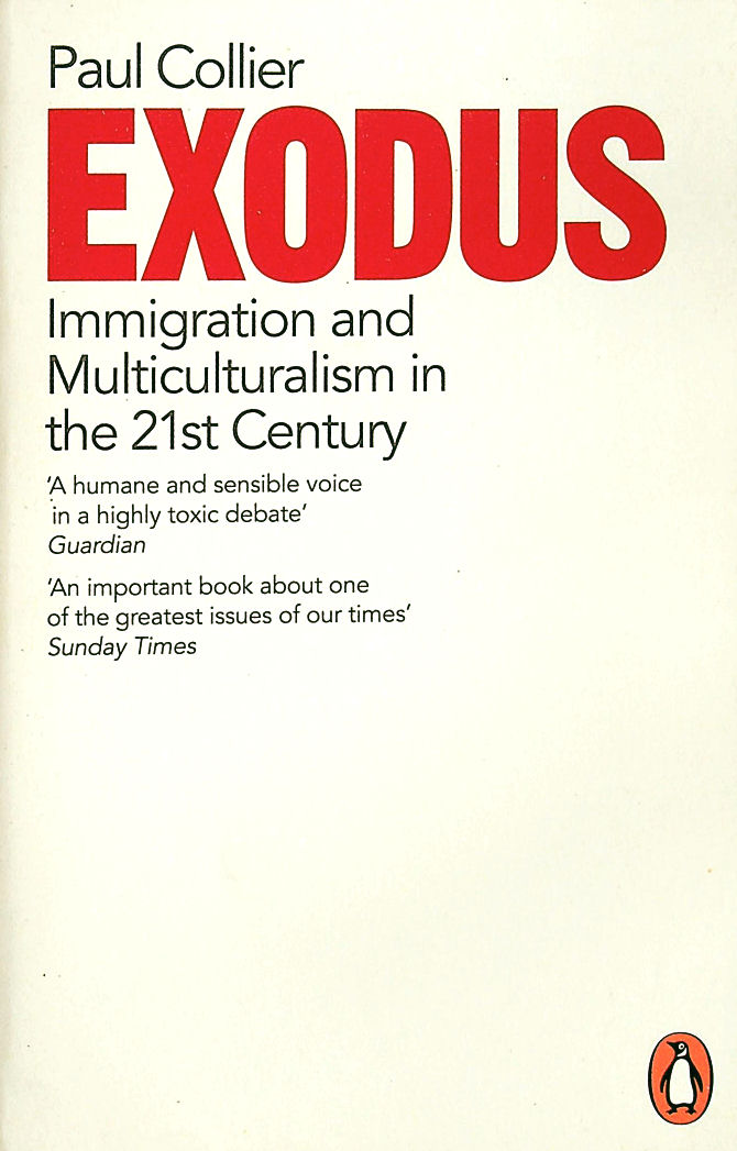 Image for Exodus: Immigration and Multiculturalism in the 21st Century