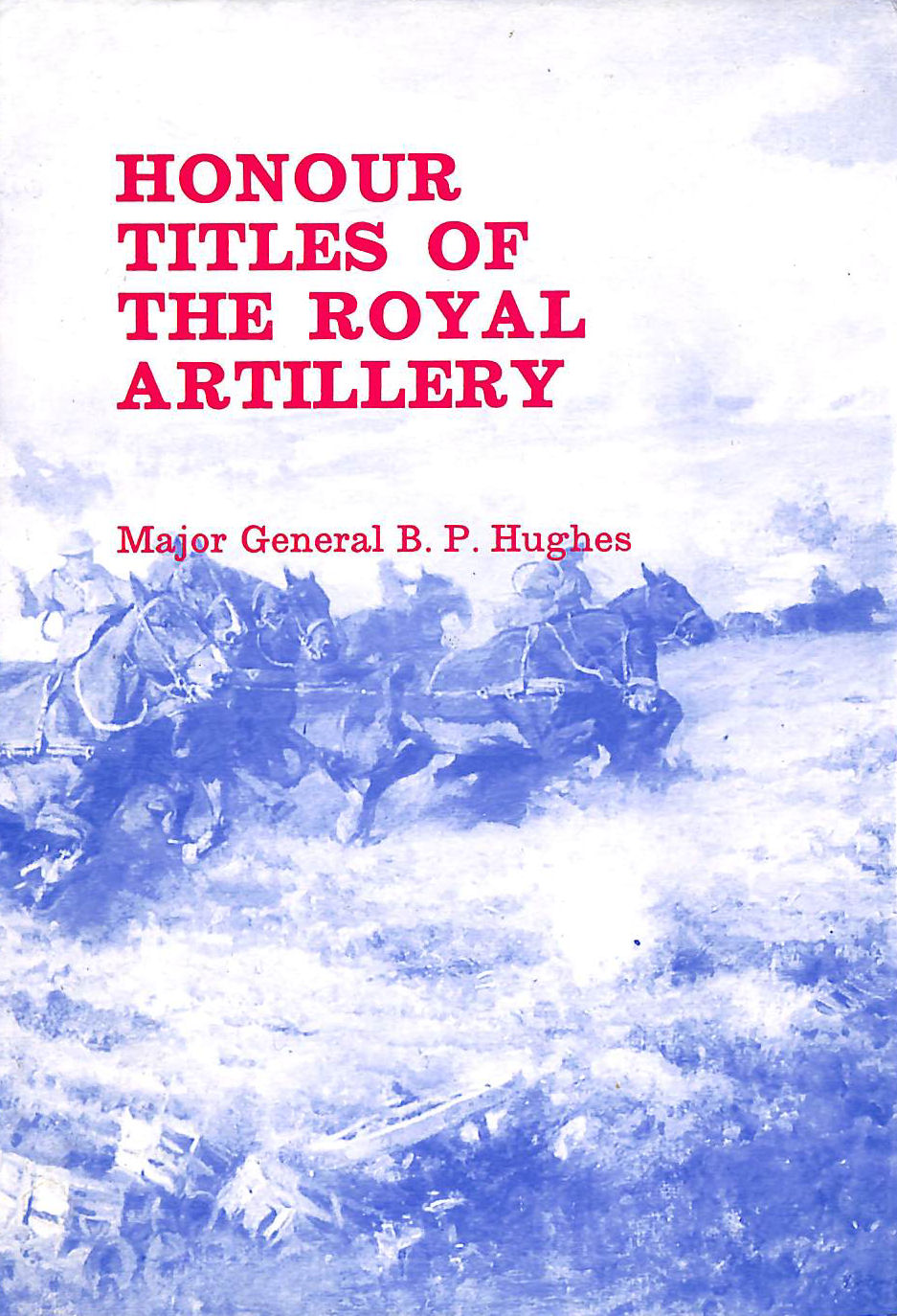 Image for Honour Titles of the Royal Artillery.