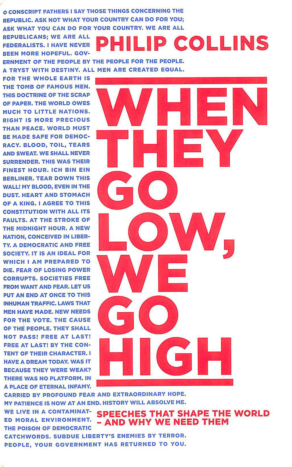 Image for When They Go Low, We Go High: Speeches that shape the world - and why we need them