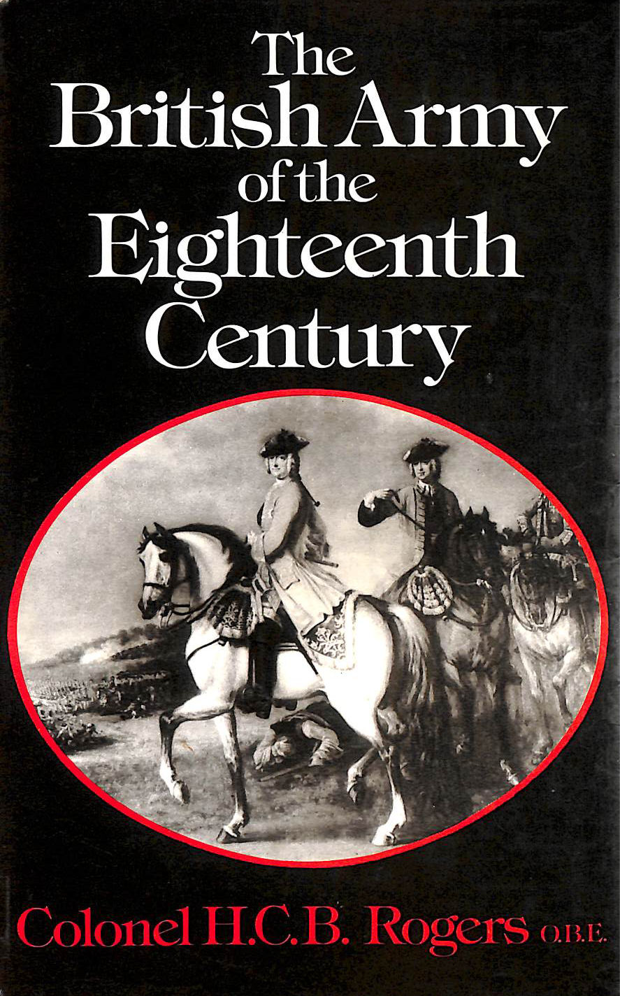 Image for British Army of the Eighteenth Century
