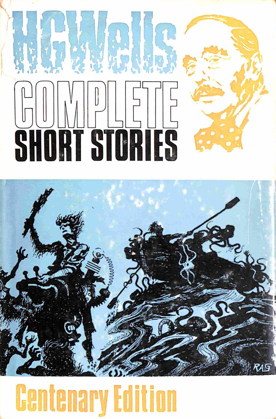 Image for The Complete Short Stories of H.G. Wells (Hardcover)
